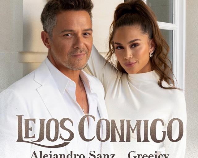 Lejos conmigo, el nuevo single de Alejandro Sanz junto aGreeicy